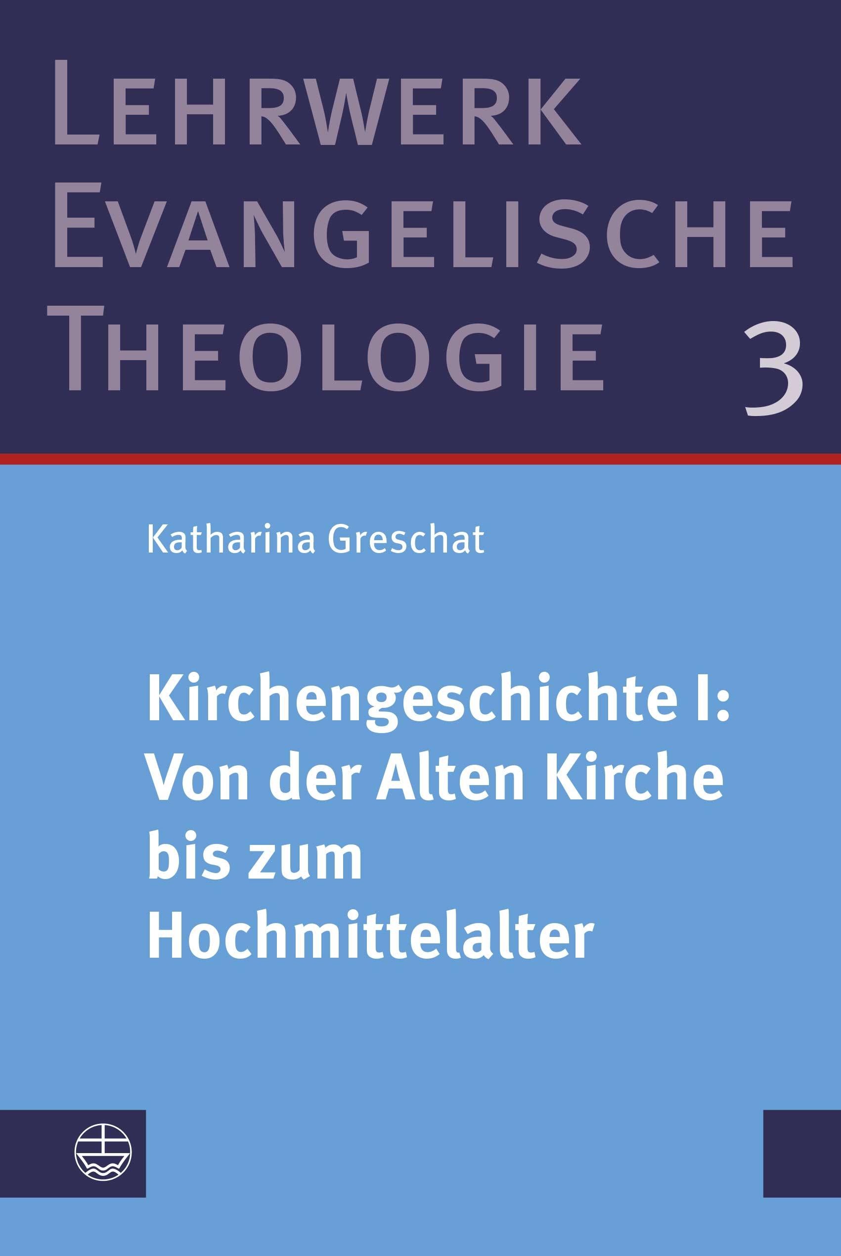 Kirchengeschichte I: Von der Alten Kirche bis zum Hochmittelalter