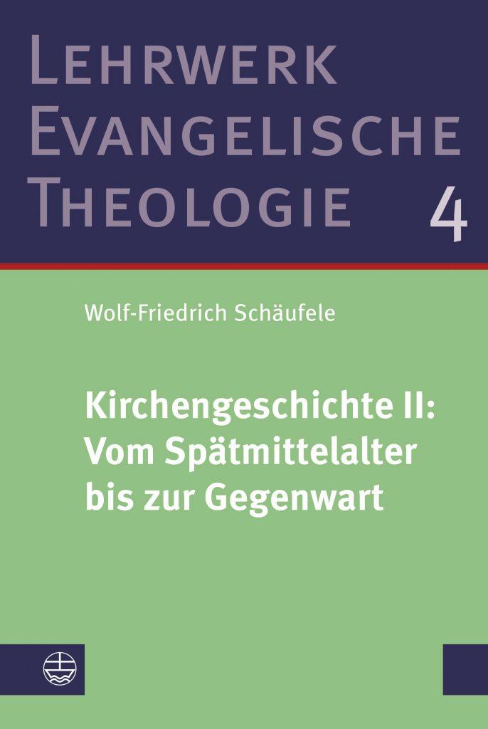 Kirchengeschichte II: Vom Spätmittelalter bis zur Gegenwart